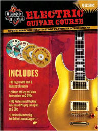 House of Blues Electric Guitar Course: Everything You Need to Start Playing Electric Guitar - John McCarthy