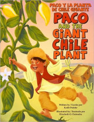 Paco and the Giant Chile Plant / Paco y la planta de chile gigante - Keith Polette