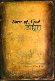 Sons of God - Rebecca Ellen Kurtz