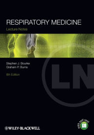 Lecture Notes: Respiratory Medicine, 8th Edition - Stephen J. Bourke
