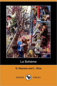 La Boheme (Dodo Press) - G. Giacosa