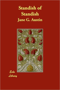 Standish of Standish - Jane Goodwin Austin