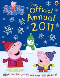 Peppa Pig: The Official Annual 2011 - Ladybird