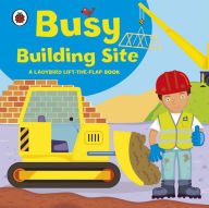 Lift The Flap Busy Building Site - Ladybird