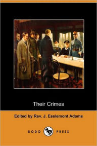 Their Crimes - Rev. J. Esslemont Adams
