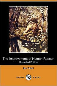 The Improvement of Human Reason - Ibn Tufail