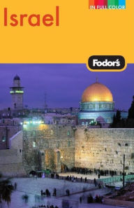 Israel - Fodor's Travel Publications