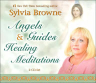 Angels and Guides Healing Meditations - Sylvia Browne