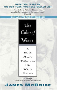 The Color of Water: A Black Man's Tribute to His White Mother (Turtleback School & Library Binding Edition) - James McBride