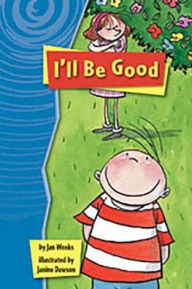 Rigby Gigglers: Student Reader Boldly Blue I'll Be Good - Houghton Mifflin Harcourt