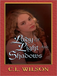 Lady of Light and Shadows (Tairen Soul Series #2) - C. L. Wilson