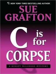C Is for Corpse (Kinsey Millhone Series #3) - Sue Grafton