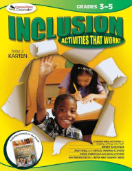 Inclusion Activities That Work! Grades 3-5 - Toby J. Karten