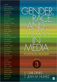 Gender, Race, and Class in Media: A Critical Reader - Gail Dines
