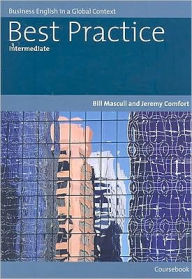 Best Practice Intermediate: Business English in a Global Context - Bill Mascull
