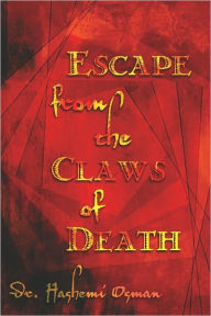 Escape From The Claws Of Death - Dr. Hashemi Osman