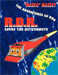 R D R Saves the Astronauts - Maseo Massey