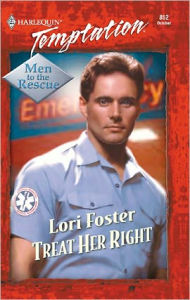 Treat Her Right - Lori Foster