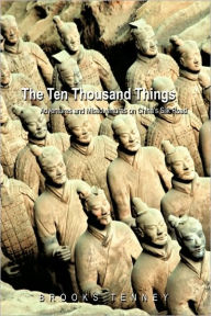 The Ten Thousand Things - Brooks Tenney