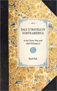 Hall's Travels in North America: Volume 2 - Basil Hall