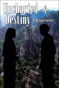 Uncharted Destiny - MaMa Eagle Forester