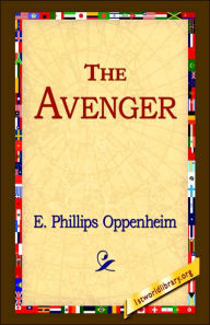 The Avenger - E. Phillips Oppenheim