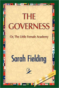 The Governess - Sarah Fielding