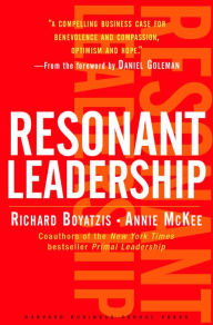 Resonant Leadership: Renewing Yourself and Connecting with Others Through Mindfulness, Hope and CompassionCompassion - Richard Boyatzis