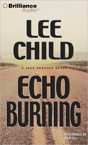 Echo Burning (Jack Reacher Series #5) - Lee Child