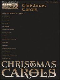 Christmas Carols: Essential Songs Series - Hal Leonard Corp.