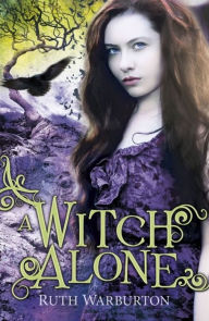 A Witch Alone - Ruth Warburton