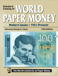Standard Catalog of World Paper Money: Modern Issues 1961 - Present - George S. Cuhaj