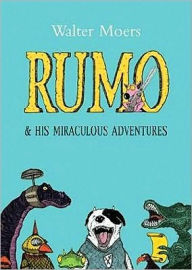 Rumo and His Miraculous Adventures: A Novel in Two Books (Zamonia Series) - Walter Moers