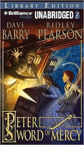 Peter and the Sword of Mercy (Starcatchers Series #4) - Dave Barry