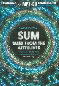 Sum: Tales from the Afterlives - David Eagleman
