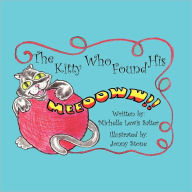 The Kitty Who Found His Meeooww - Michelle Lewis Salter