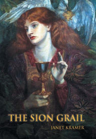 The Sion Grail - Janet Kramer