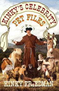 Kinky's Celebrity Pet Files - Kinky Friedman