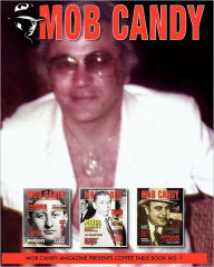 Mob Candy Coffee Table Book Vol. 1 - Frankie DiMatteo