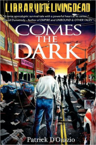 Comes The Dark - Patrick D'Orazio