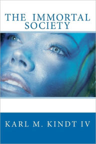 The Immortal Society - Karl Kindt