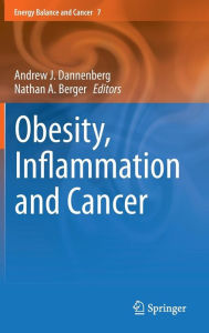 Obesity, Inflammation and Cancer - Andrew J. Dannenberg