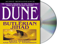 Dune: The Butlerian Jihad (Legends of Dune Series #1) - Brian Herbert