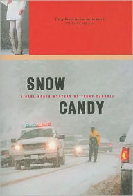 Snow Candy: A Carl North Mystery - Terry Carroll
