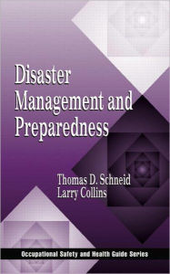 Disaster Management and Preparedness - Larry R. Collins
