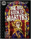 The Big Book of Martyrs - John Wagner