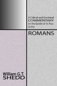 Commentary on Romans - William Greenough Thayer Shedd