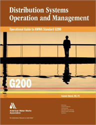 Operational Guide to AWWA Standard G200: Distribution Systems Operation and Management - Kanwal Oberoi