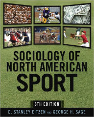 Sociology of North American Sport: Eighth Edition - D. Stanley Eitzen