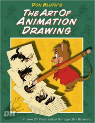 Don Bluth's Art of Animation Drawing - Don Bluth